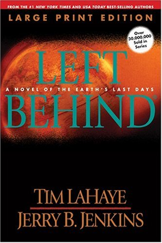 Left Behind (Large Print): A Novel of the Earth's Last Days by Brand: Tyndale House Publishers