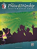Top Praise & Worship Instrumental Solos: Flute (Book & CD) (Instrumental Solo Series)