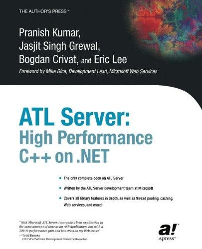 ATL Server: High Performance C++ on .NET by Brand: Apress