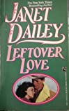 Leftover Love, Janet Dailey, 0671742272