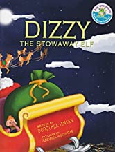 Dizzy, the Stowaway Elf: Santa's Izzy Elves #3