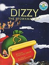 Dizzy, the Stowaway Elf: Santa's Izzy Elves #3