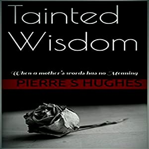 Tainted Wisdom