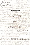 img - for Calculus On Manifolds: A Modern Approach To Classical Theorems Of Advanced Calculus book / textbook / text book