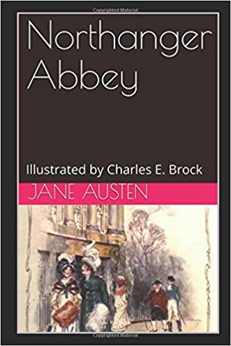 Amazon Northanger Abbey Illustrated By Charles E Brock