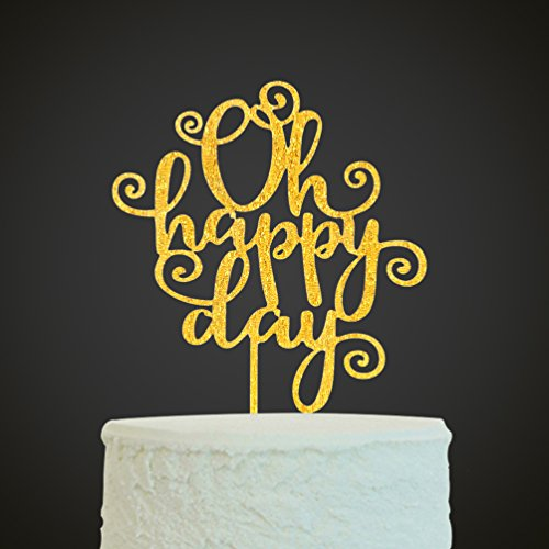 Oh Happy Day Cake Topper ,Wedding ,Anniversary ,Retirement ,Birthday Party Supplies Decorations
