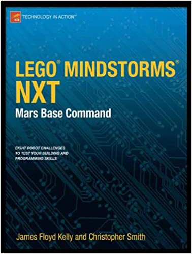 Lego mindstorms nxt mars base command technology in action lego mindstorms nxt mars base command technology in action 1st ed edition fandeluxe Choice Image