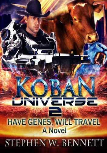 Koban Universe 2: Have Genes, Will Travel