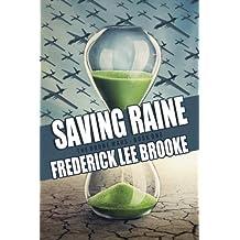 Saving Raine (The Drone Wars) (Volume 1)