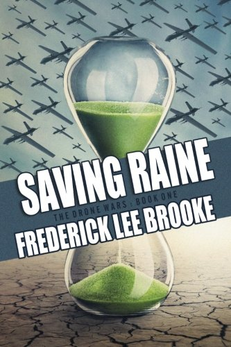 Saving Raine (The Drone Wars) (Volume 1) PDF