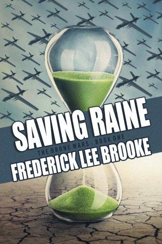 Saving Raine (The Drone Wars) (Volume 1) ebook