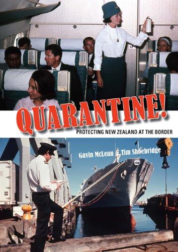Quarantine!: Protecting New Zealand at the Border