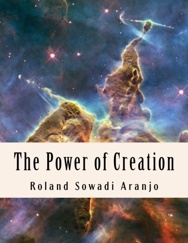 Download The Power of Creation: Our Spiritual Guide to Oneness pdf epub