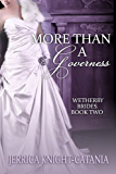 More than a Governess (The Wetherby Brides, Book 2)