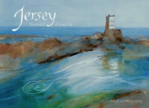Jersey, Portrait D'une Ile