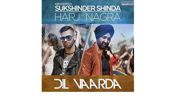 mp3 song dil vaarda by sukshinder shinda