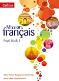 img - for Pupil Book 1 (Mission: fran+ ais) book / textbook / text book