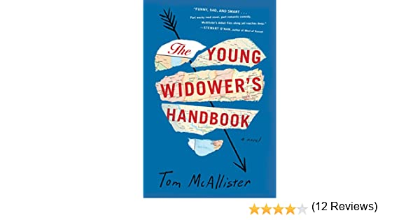 The Young Widowers Handbook: A Novel (English Edition) eBook: McAllister, Tom: Amazon.es: Tienda Kindle