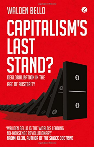 Download Capitalism's Last Stand?: Deglobalization in the Age of Austerity ebook