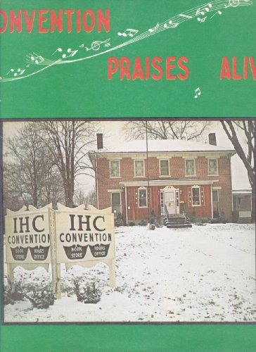 Convention Praises Alive - Edwards Trio, French's, Cook's
