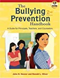 The Bullying Prevention Handbook: A Guide for Principals, Teachers, and Counselors