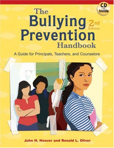 The Bullying Prevention Handbook: A Guide for Principals, Teachers, and Counselors ()