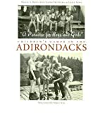 img - for A Paradise for Boys and Girls : Children's Camps in the Adirondacks(Hardback) - 2006 Edition book / textbook / text book