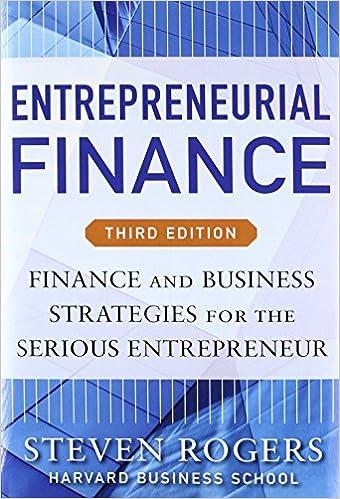 Entrepreneurial finance third edition finance and business entrepreneurial finance third edition finance and business strategies for the serious entrepreneur 3rd edition fandeluxe Choice Image