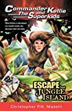 img - for Commander Kellie and the Superkids Vol. 3: Escape From Jungle Island book / textbook / text book