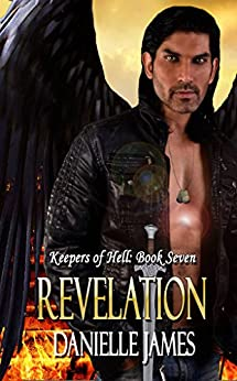 Revelation (Keepers of Hell Book 7) by [James, Danielle]