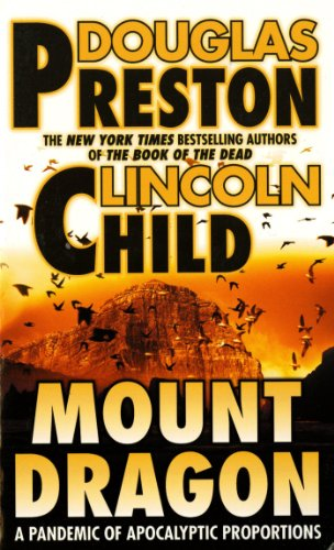 Mount Dragon: A Pandemic of Apocalyptic Proportions (The Woman The Child And The Dragon)