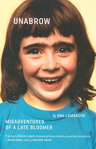 Unabrow: Misadventures of a Late Bloomer