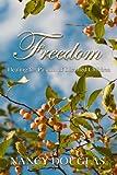 Freedom, Nancy Douglas, 0615188222