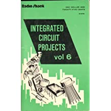 Integrated Circuit Projects, Volume 6