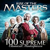 Best Classical Musics - Rise of the Masters: 100 Supreme Classical Masterpieces Review
