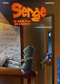 Serge le hamster de l'enfer, Tome 2 : Hamsterroriste ! par Philippe Cardona