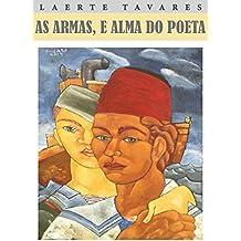 AS ARMAS, E ALMA DO POETA