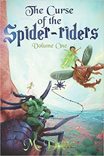 The Curse of the Spider-Riders: A Magical Adventure