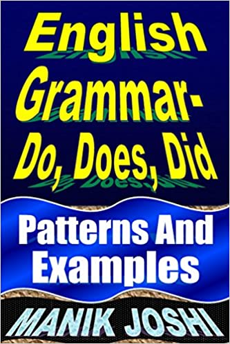 Amazon.com: English Grammar– Do, Does, Did: Patterns and Examples ...