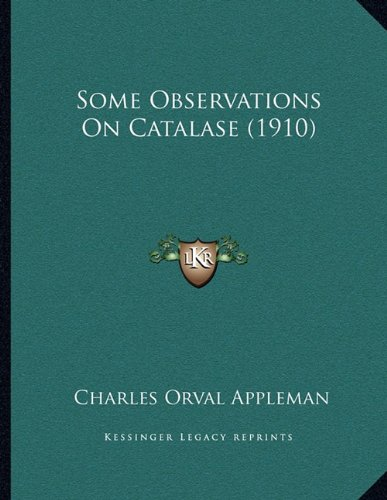 some-observations-on-catalase-1910