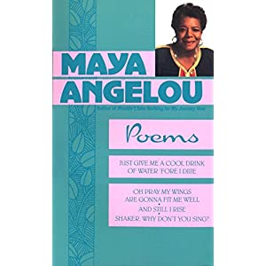 Maya Angelou: Poems Paperback – January 1, 1996