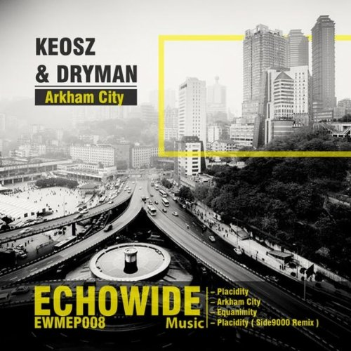 Keosz and Dryman - Arkham City EP