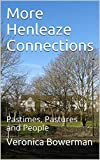 More Henleaze Connections: Pastimes, Pastures and People