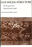img - for Han Social Structure (Han Dyansty China) (Vol I) book / textbook / text book
