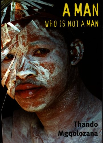 A Man Who is Not a Man