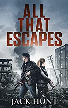 All That Escapes Post Apocalyptic Survival ebook product image