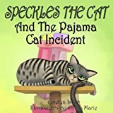 Speckles the Cat and the Pajama Cat Incident