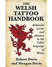 The Welsh Tattoo Handbook