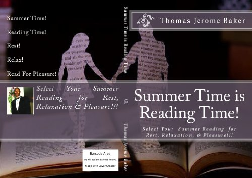 Summer Time is Reading Time! Select Your  Summer Reading  for Rest, Relaxation, & Pleasure