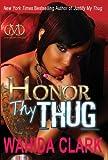 Honor Thy Thug (Thug Series)